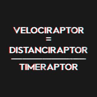 Velociraptor = D/T t-shirts
