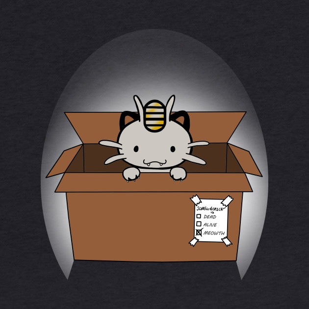 Schrodinger's cat is... meowth