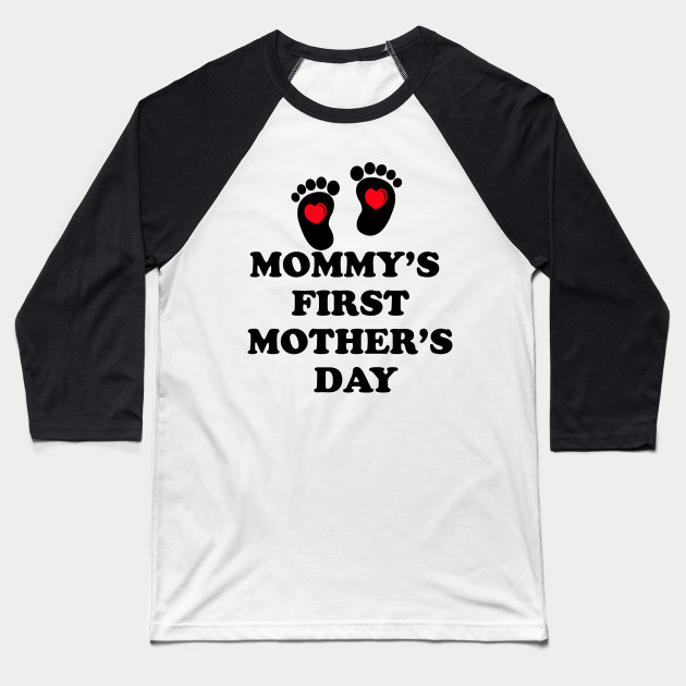 Mommy's firs't mother's day Baseball T-Shirt