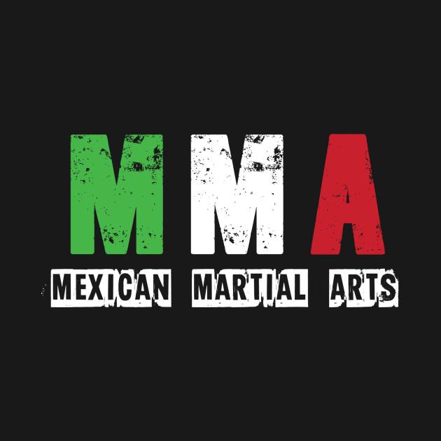 MMA - Mexican Martial Arts