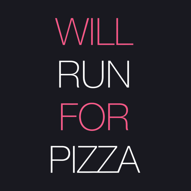 WILL RUN FOR PIZZA WORKOUT