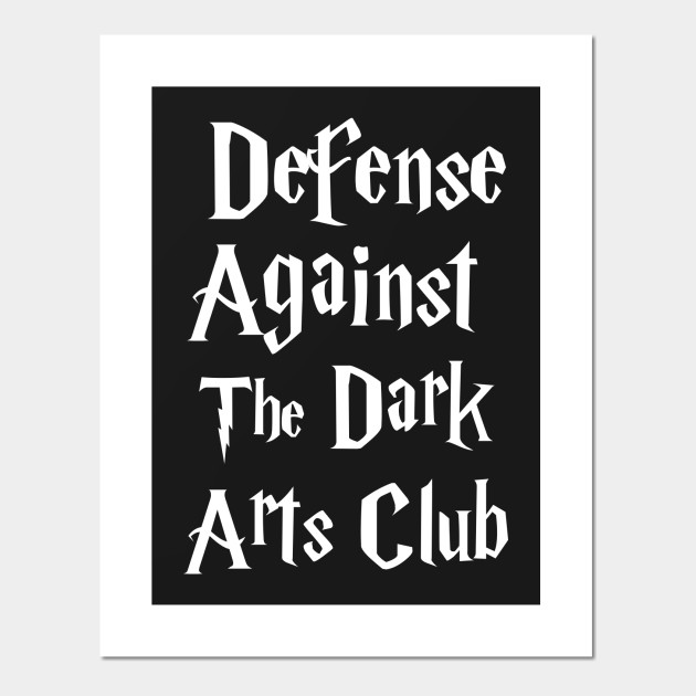 Defense Against The Dark Arts Club Harry Potter Posters And