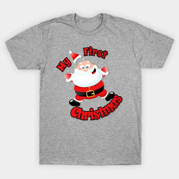 b5bda776b My First Christmas - Christmas Baby - T-Shirt | TeePublic
