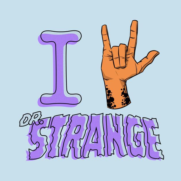 I Love Doctor Strange (Ghost)