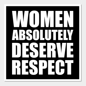 respect women posters and art prints teepublic