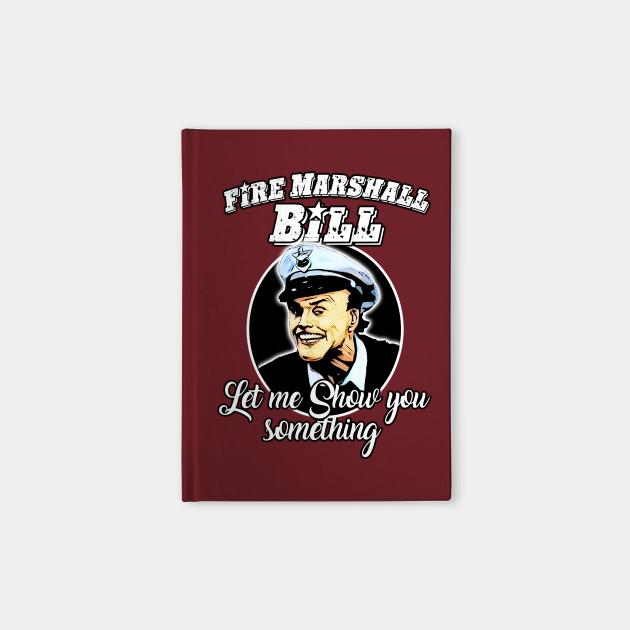 Fire Marshall Bill