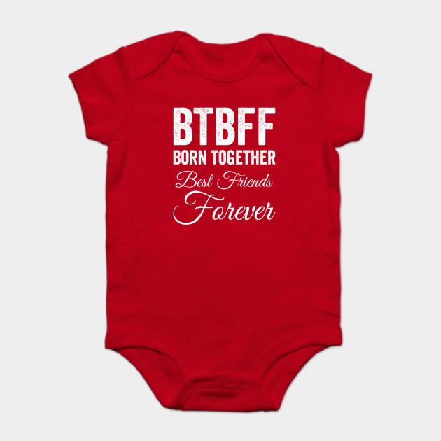 69f58e222 BTBFF Twins - Born Together Best Friends Forever - Btbff Twins Best ...