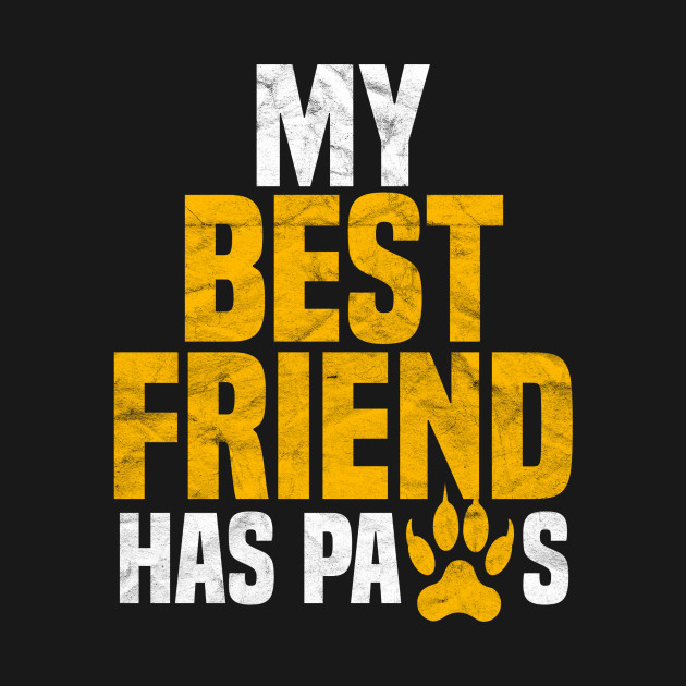 My Best Friend Has Paws