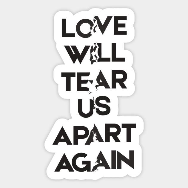 Joy Division Love Will Tear Us Apart Love Will Tear Us Apart