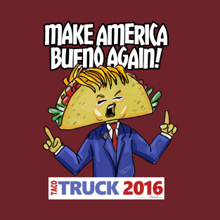 Taco Truck 2016: Make America Bueno Again!