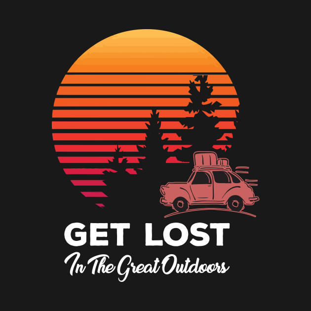Get Lost In The Great Outdoors