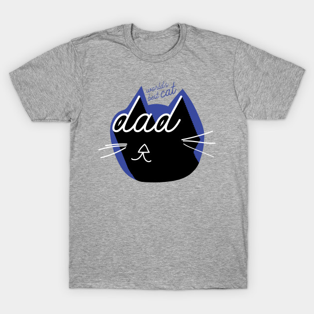 cbe254ff World's Best Cat Dad | Cool Vintage Text and Drawing - Cat Owner - T ...