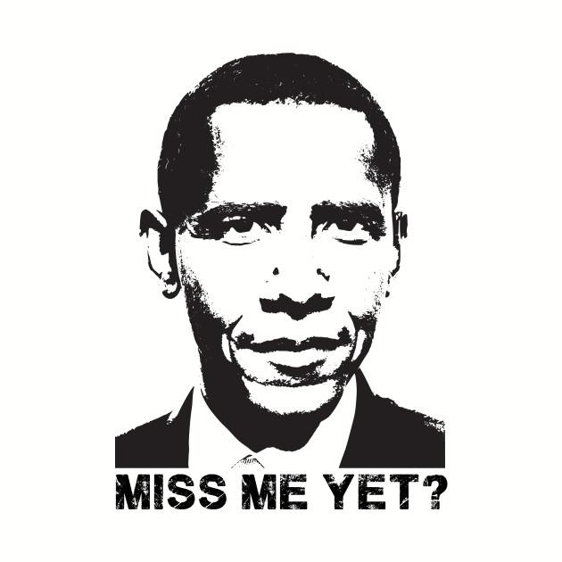 Miss Me Yet? Barack Obama