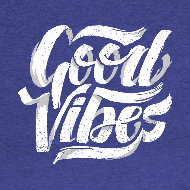 Good Vibes - Feel Good