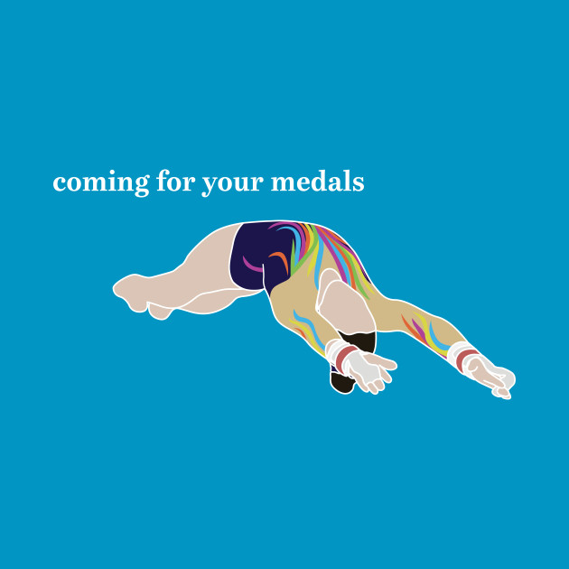 Coming For Your Medals (white text)