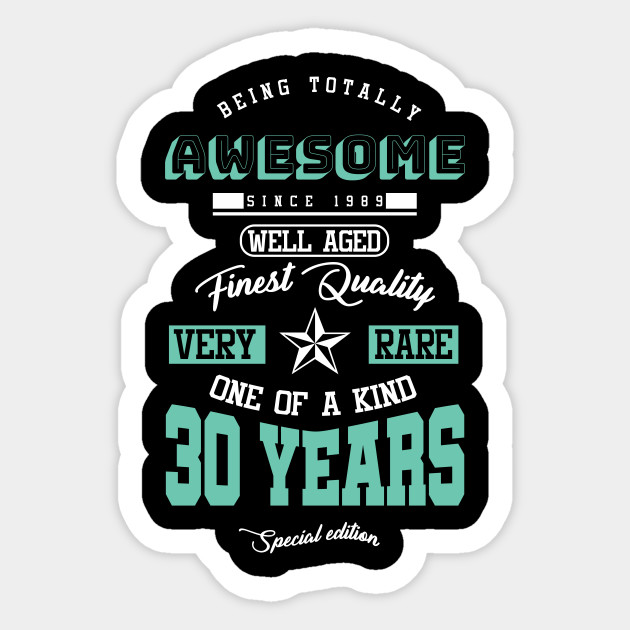 30 Years Special Edition Since 1989 30th Birthday Gift Sticker