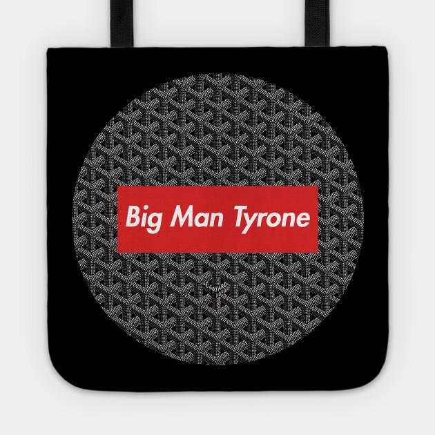 Big Man Tyrone