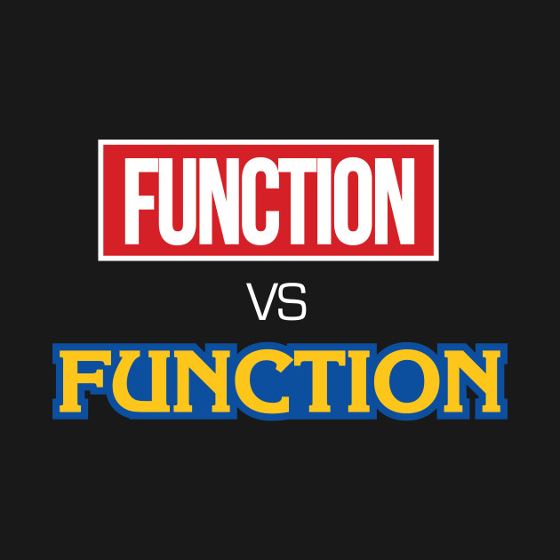 Function vs Function