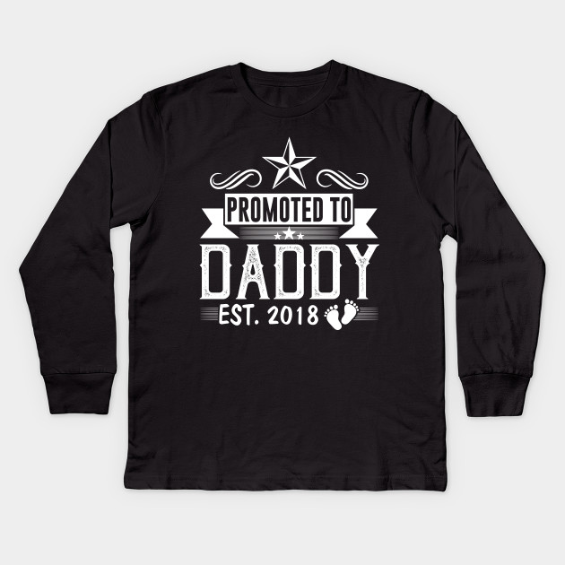 3a0f494d6 Men's Promoted To Daddy Est 2018 T-Shirt New Dad Gift Kids Long Sleeve T- Shirt