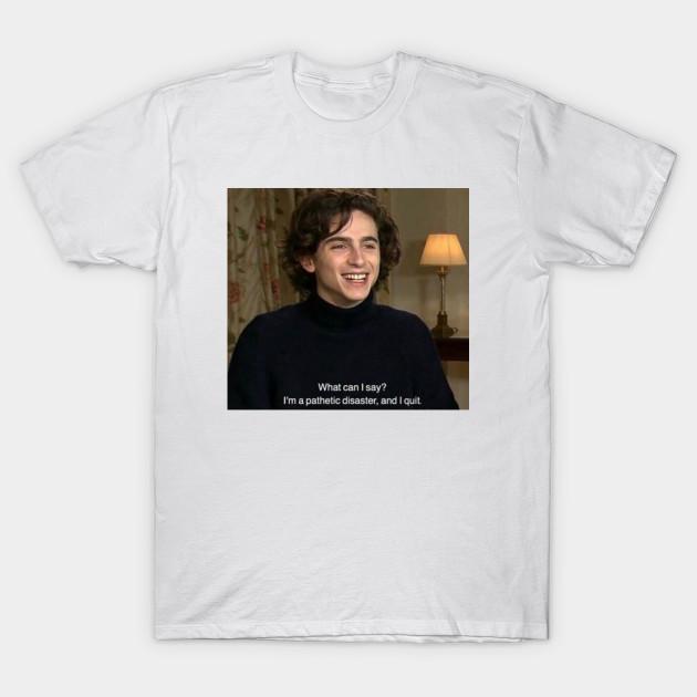 Timothee Chalamet Funny Moment Dark Humour Sad Meme Timothee Chalamet T Shirt Teepublic
