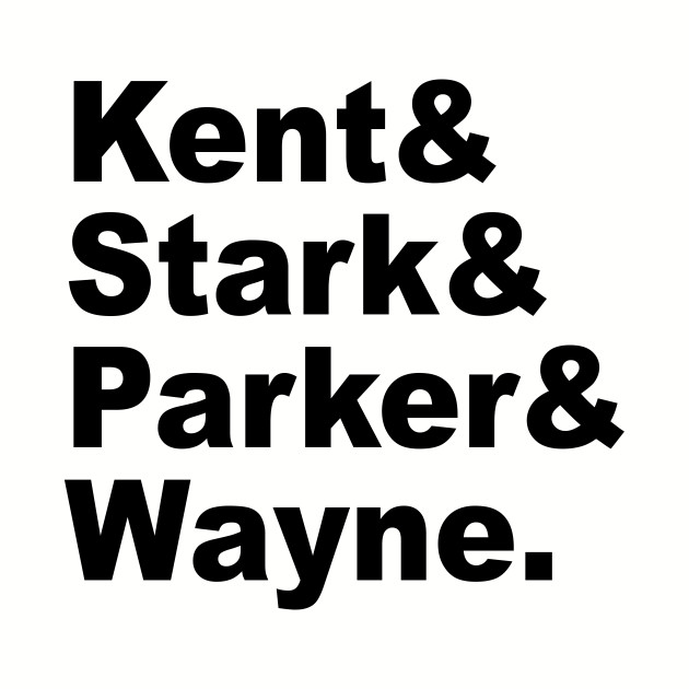 Kent&Stark&Parker&Wayne.