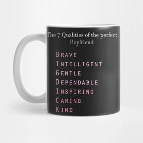 7 Qualities Of A Boyfriend Big Dick Mug