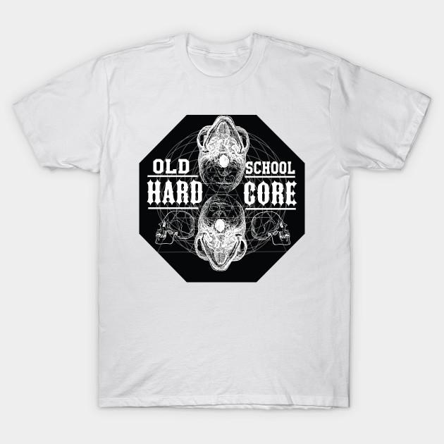 6ee819f92 old school hardcore - Hardcore - T-Shirt | TeePublic