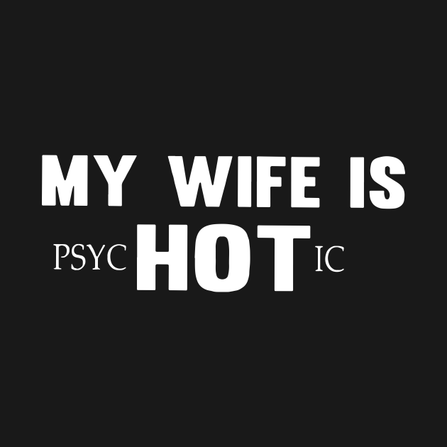 My Wife Is Psychotic Classic Wife