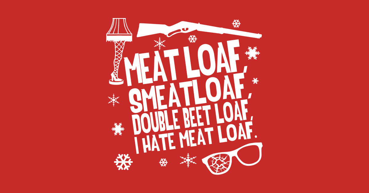 a christmas story meat loaf t shirt