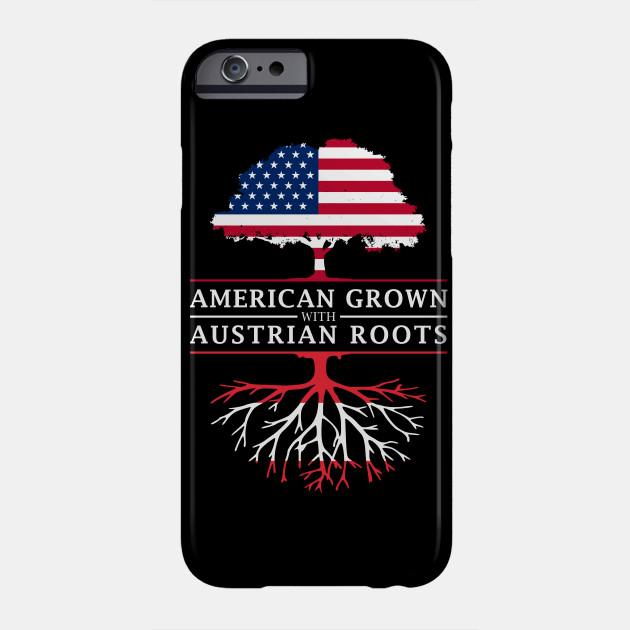 American Grown with Austrian Roots - Austria Shirt