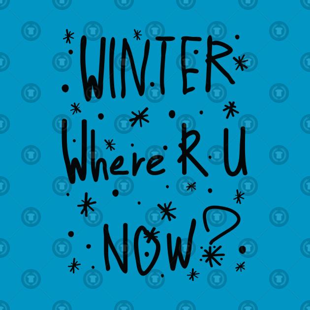 Winter Where R U
