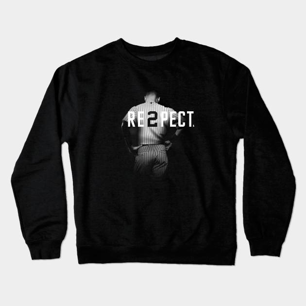 b4e01947c6d Respect Derek Jeter Re2pect - Respect Derek Jeter Re2pect - Crewneck ...