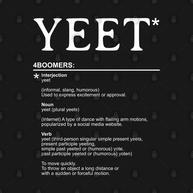 Yeet - Explanaition for Boomers