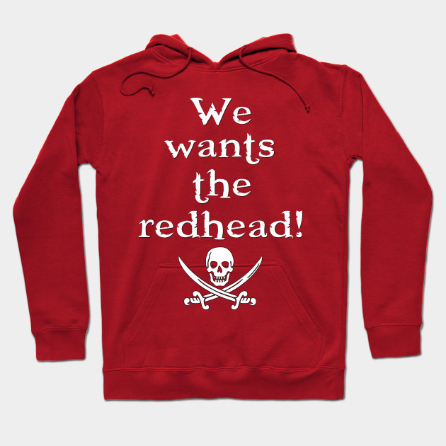 We Wants the Redhead