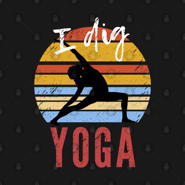 I Dig Yoga