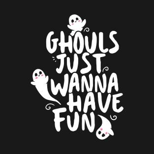 3451b156 Cute Halloween Shirt, Ghouls Just Wanna Have Fun T-Shirt