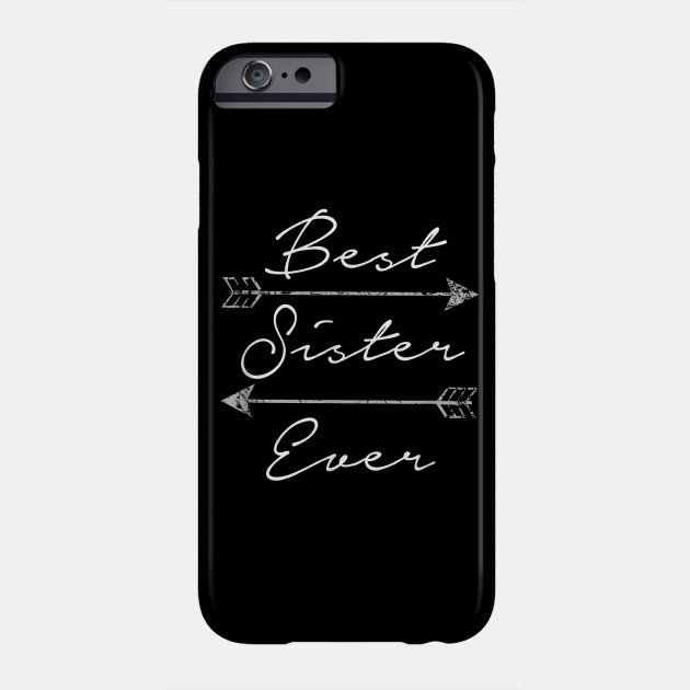 Best Sister Ever Shirt Tribal Arrows Mother s Day Gift Phone Case