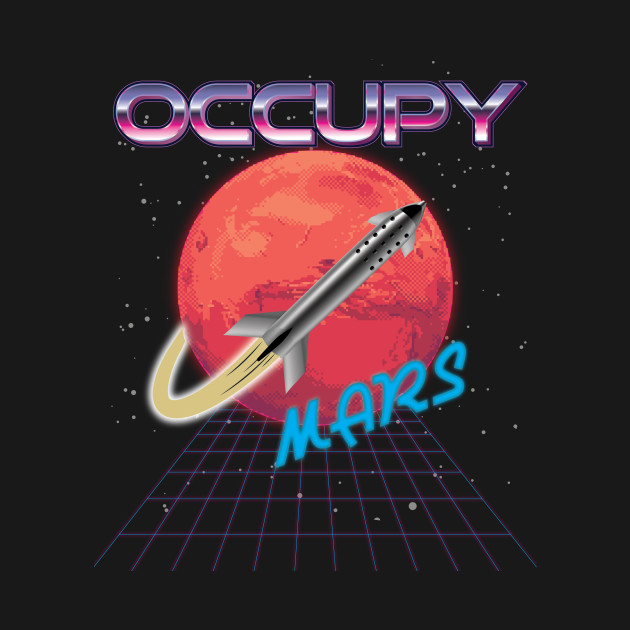Occupy Mars Space Rocket Synthwave outrun retro Vaporwave Aesthetics
