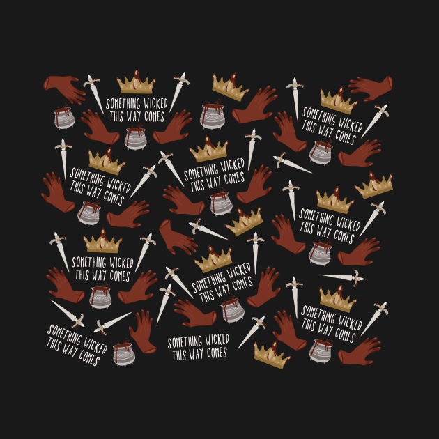 something wicked this way comes - macbeth shakespeare pattern