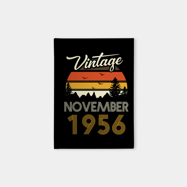 1956 - Vintage November Birthday Gift Shirt