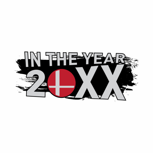 In The Year 20XX