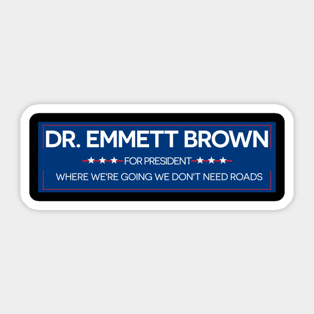 Dr. Brown For President