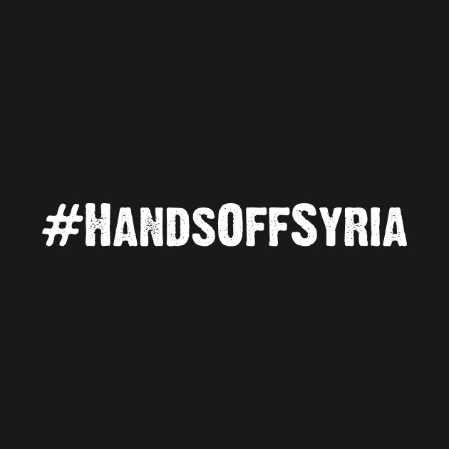 Hands Off Syria (#HandsOffSyria) white