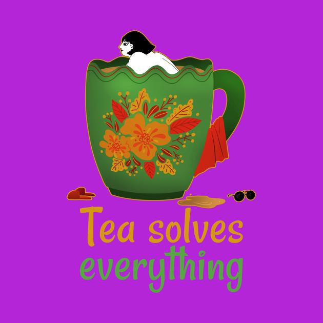Tea Solves Everything