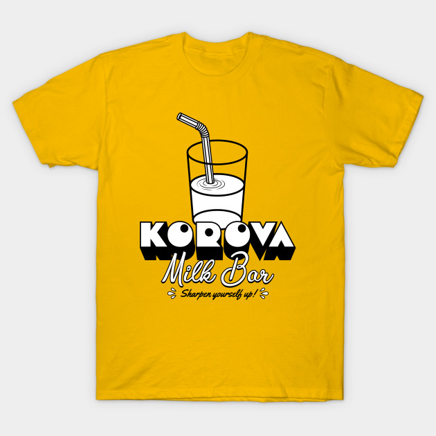 157a8520 Korova Milk Bar - Clockwork Orange - T-Shirt | TeePublic