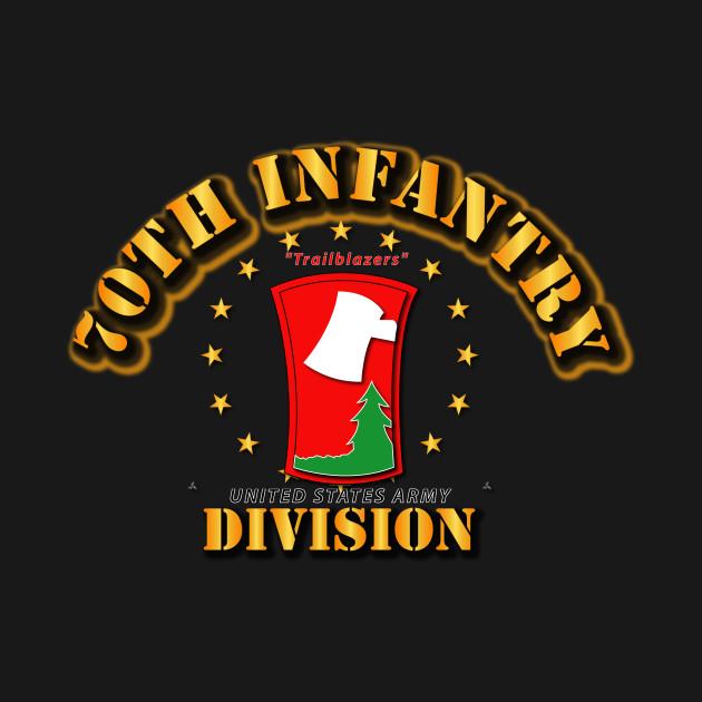 70th Infantry Division - Trailblazers
