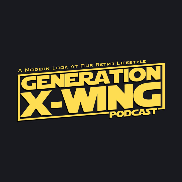 Generation X-Wing Podcast Basic