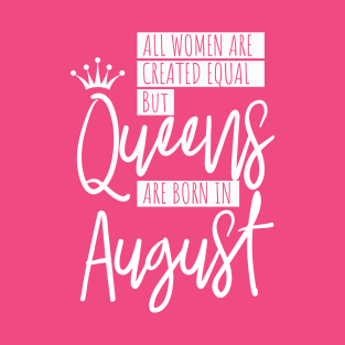Birthday August Quotes T-Shirts | TeePublic