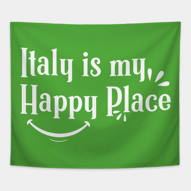 Italy is My Happy place Shirts With Quotes