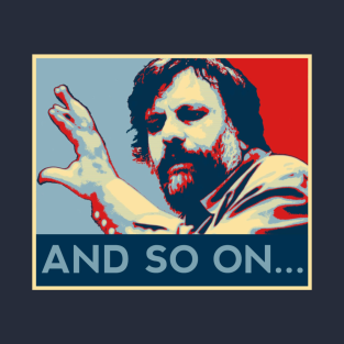 AND SO ON, AN SO ON, SLAVOJ t-shirts